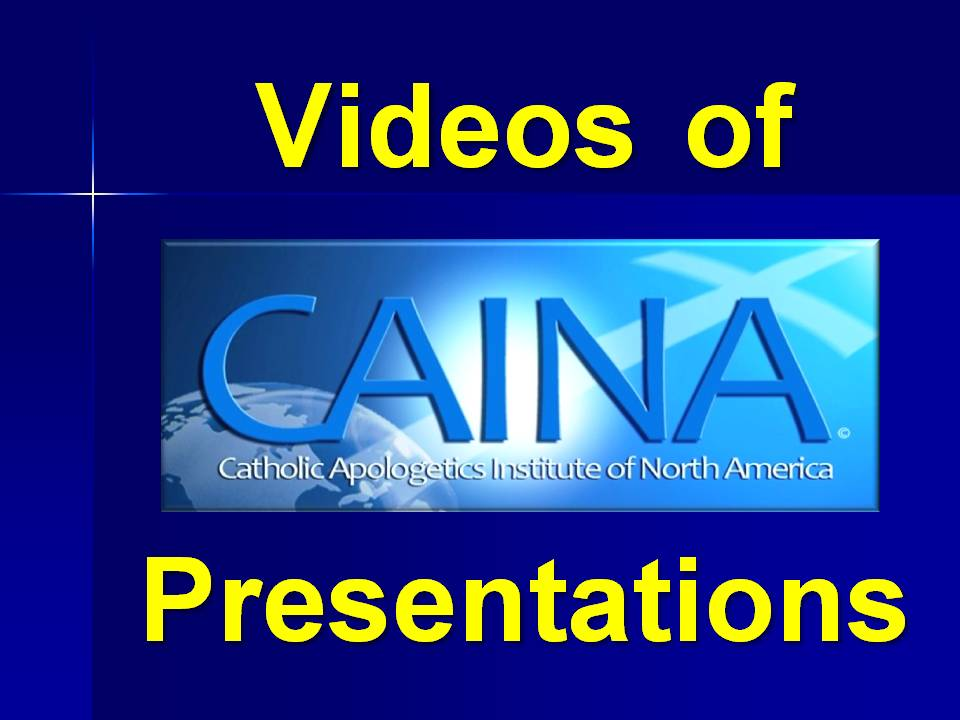 Click to watch videos of some of CAINA's apologetics presentations.